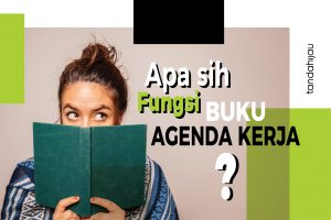 Fungsi Buku Agenda Kerja