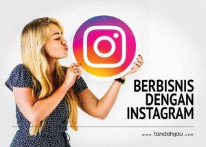 Berbisnis Dengan Instagram