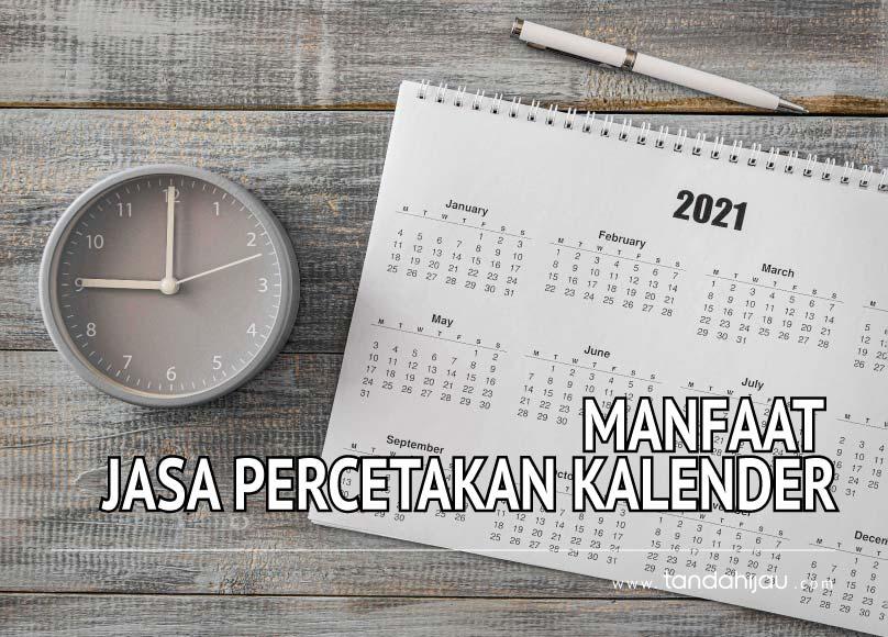 Manfaat Percetakan Kalender