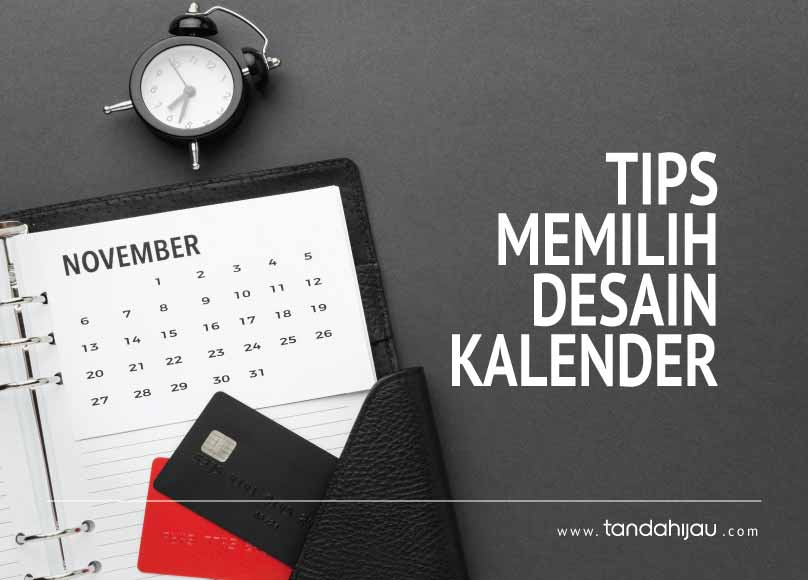 Tips Memilih Desain Kalender