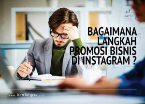 Promosi Bisnis di Instagram