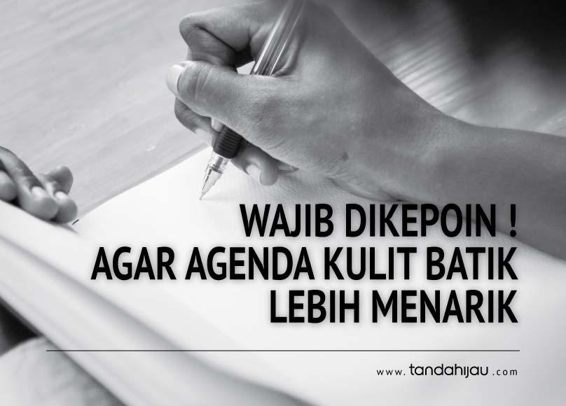 Wajib Dikepoin! Agar Agenda Kulit Batikmu Lebih Menarik