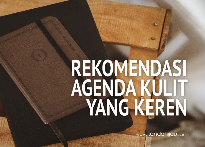 Rekomendasi Buku Agenda Kulit Keren