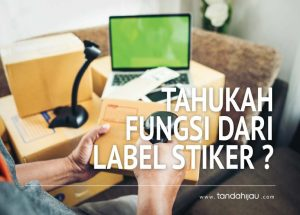 Fungsi Label Stiker