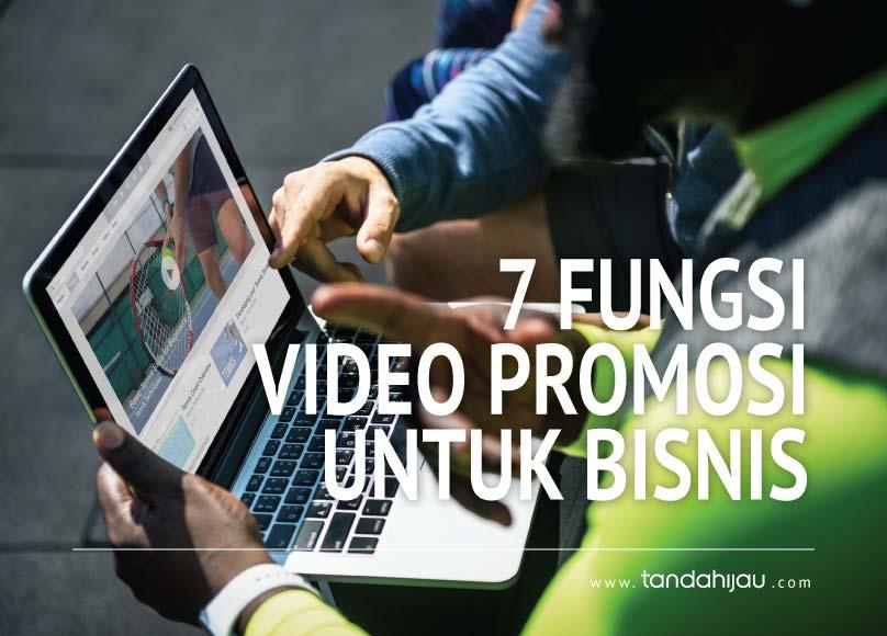 7 Fungsi Video Promosi Untuk Bisnis yang Sedang Dijalankan!