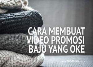 Video Promosi Baju